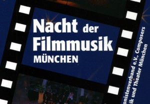 Nacht der Filmmusik &#8211; Mnchen: 22. Okt &#8217;11